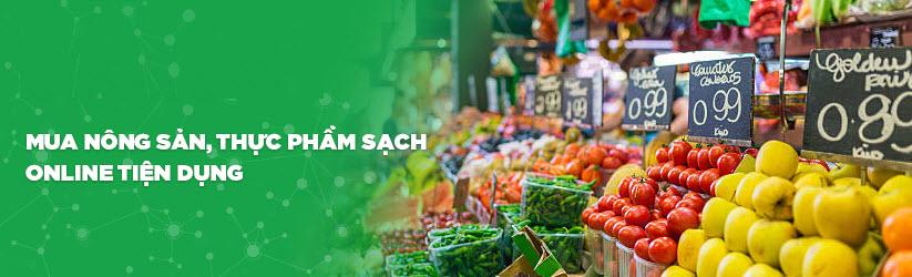 Mua nông sản, thực phẩm sạch online tiện dụng